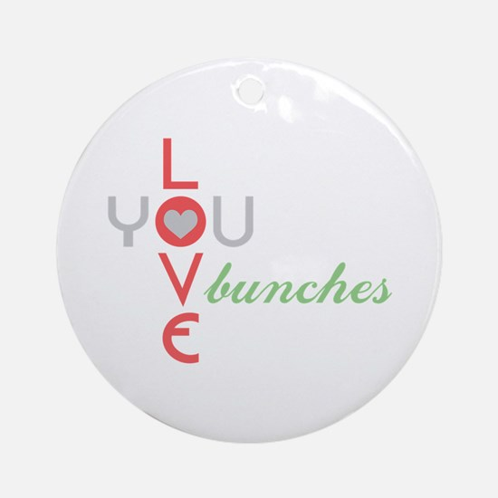 Love You Bunches Ornament (Round)