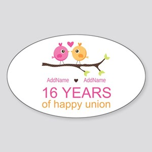16th Custom Wedding Anniversary Sticker (Oval)