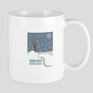 Snow Days Are The Best Days! Mugs