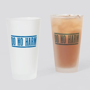 Do No Harm Drinking Glass