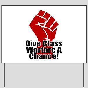 ClassWar Yard Sign