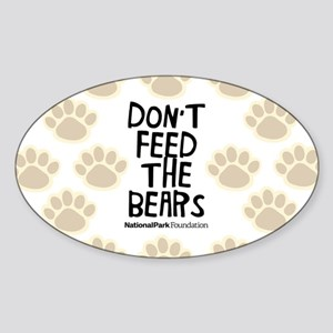 Dont Feed Sticker (Oval)