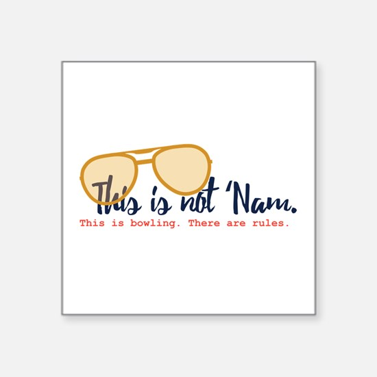 this is not 'nam Sticker