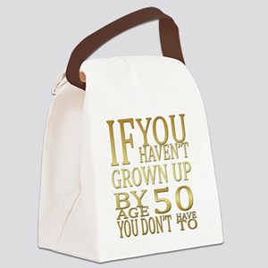Grown up by Age 50  Canvas Lunch Bag