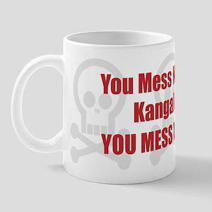 Mess With Kangal Mug