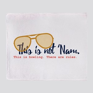 this is not 'nam Throw Blanket