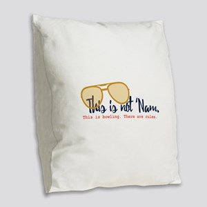 this is not 'nam Burlap Throw Pillow