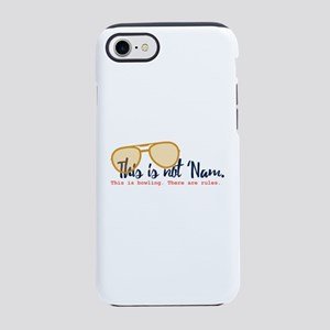 this is not 'nam iPhone 7 Tough Case