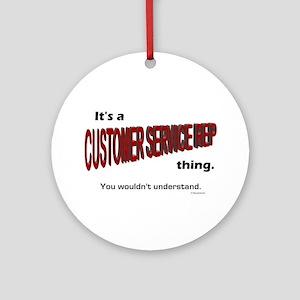 Customer Service Rep Ornament (Round)