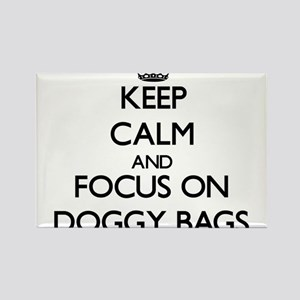Keep Calm and focus on Doggy Bags Magnets