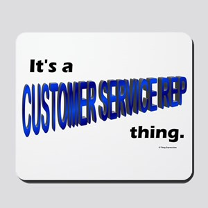 Customer Service Rep Thing Mousepad