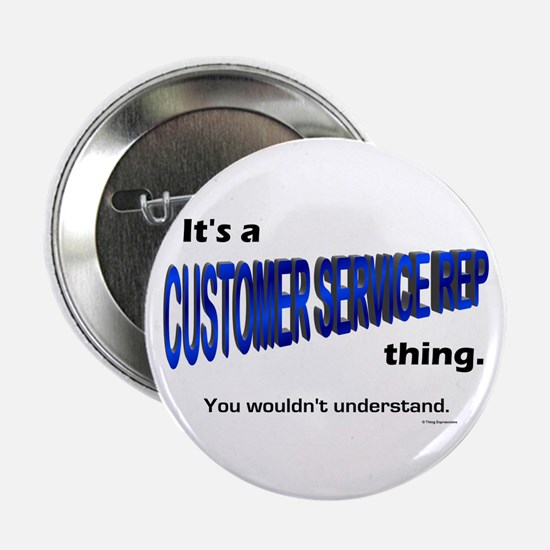 Customer Service Rep Thing Button
