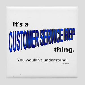 Customer Service Rep Thing Tile Coaster