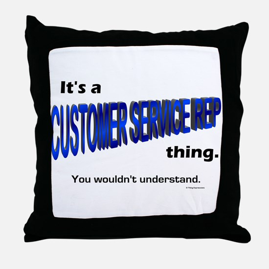Customer Service Rep Thing Throw Pillow