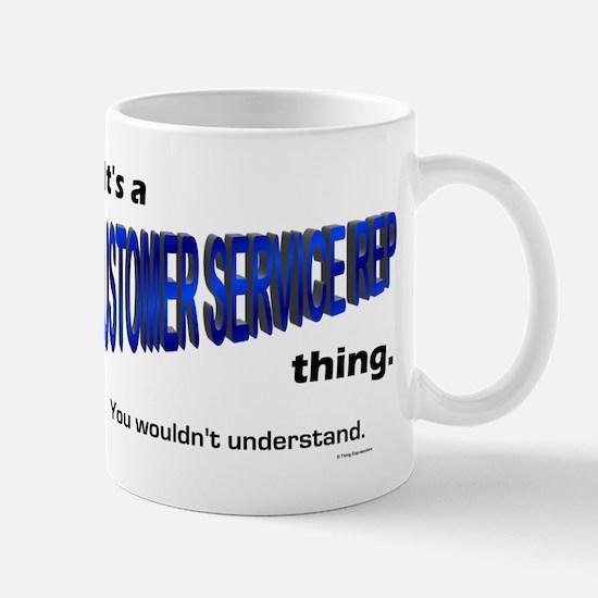 Customer Service Rep Thing Mug
