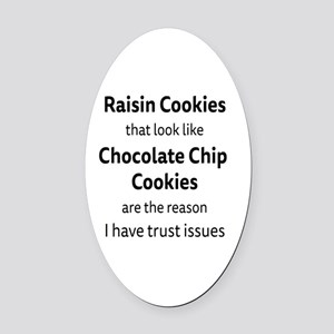 Raisin Cookies that look like Choc Oval Car Magnet