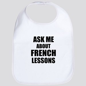 Ask me about French lessons Bib