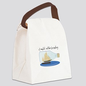 I Would Rather be Sailing Canvas Lunch Bag