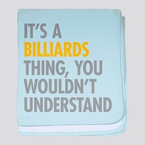 Its A Billiards Thing baby blanket