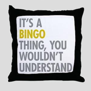 Its A Bingo Thing Throw Pillow