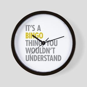 Its A Bingo Thing Wall Clock