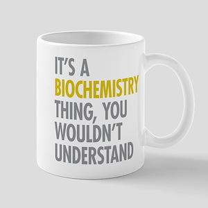 Its A Biochemistry Thing Mug