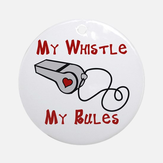 My Whistle Ornament (Round)