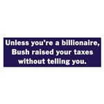 Billionaire Bush Bumper Sticker