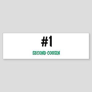 Number 1 SECOND COUSIN Bumper Sticker