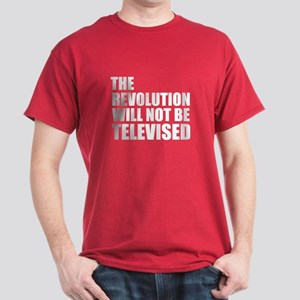 The Revolution Will Not Be Televised Dark T-Shirt