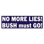 No More Lies Bumper Sticker