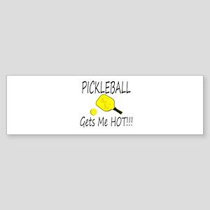 Pickleball Gets Me HOt Bumper Sticker