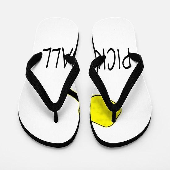 Pickleball slogan yellow ball paddle Flip Flops