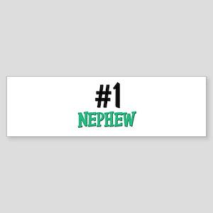 Number 1 NEPHEW Bumper Sticker