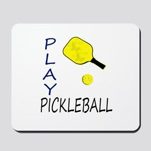 Play pickleball Mousepad