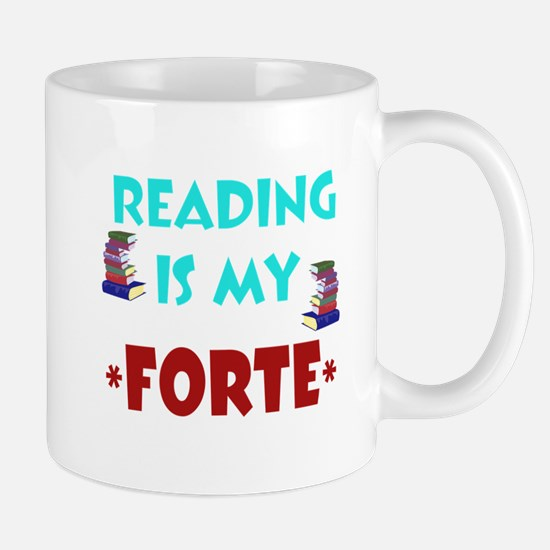 Reading is my *Forte* Mugs