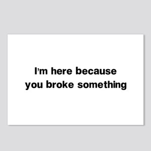 Here because you broke something Postcards (Packag
