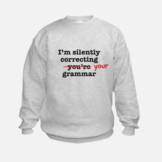 Silently correcting grammar Sweatshirt