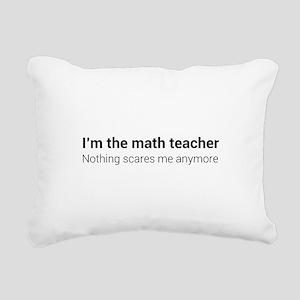Math teacher nothing scares Rectangular Canvas Pil
