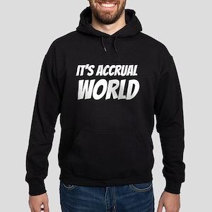 It's accrual world Hoodie