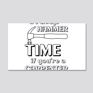 Hammer time carpenter Wall Decal