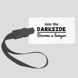 Join the darkside lawyer Luggage Tag