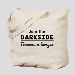 Join the darkside lawyer Tote Bag