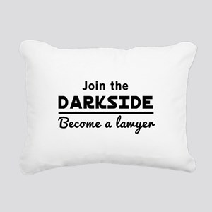 Join the darkside lawyer Rectangular Canvas Pillow