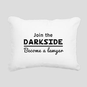 Join the darkside lawyer Rectangular Canvas Pillow