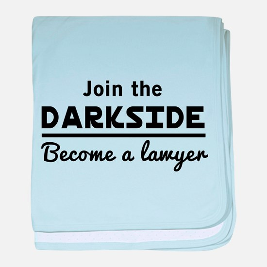 Join the darkside lawyer baby blanket