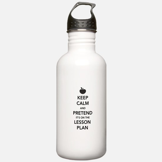 keep calm pretend lesson plan Water Bottle