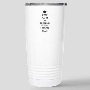 keep calm pretend lesson plan Travel Mug