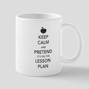 keep calm pretend lesson plan Mugs