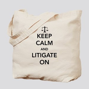 Keep calm and litigate on Tote Bag